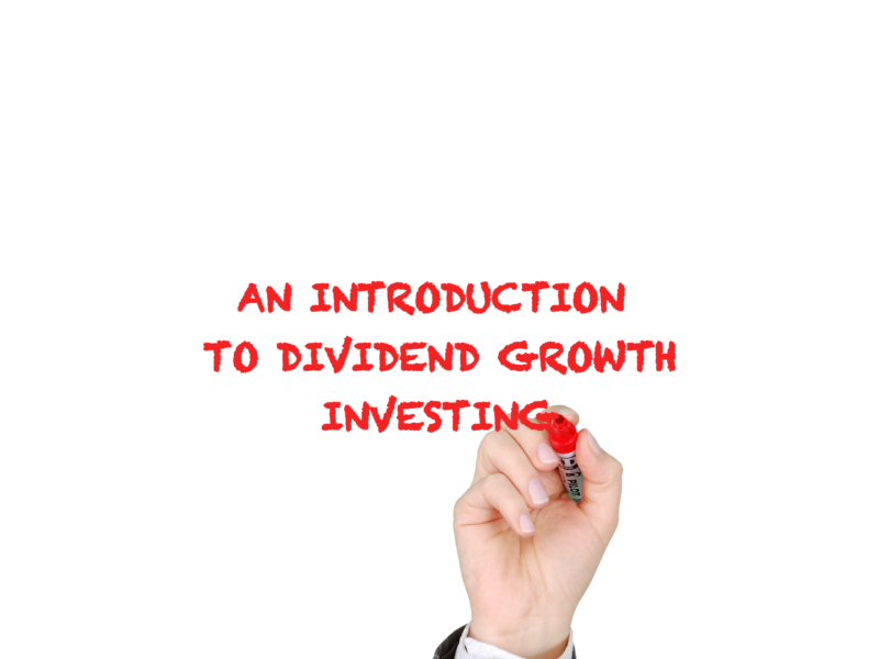 Introduction to Dividend Growth Investing